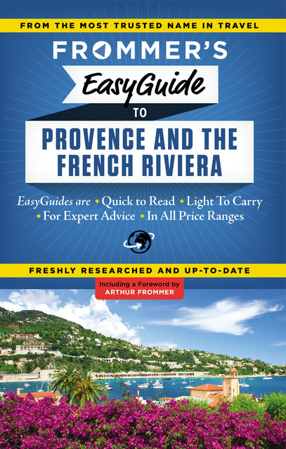 Frommer's EasyGuide to Provence and the French Riviera, Kathryn Tomasetti, Tristan Rutherford