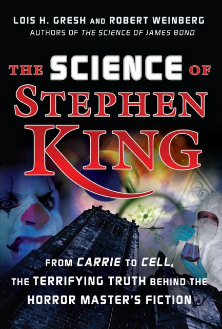 The Science of Stephen King, Lois H.Gresh