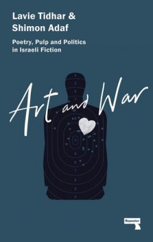 Art and War, Lavie Tidhar, Shimon Adaf