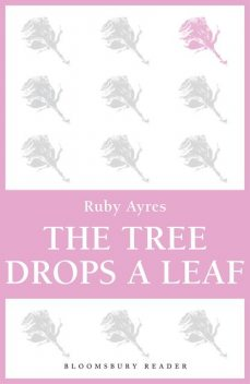 The Tree Drops a Leaf, Ruby M.Ayres