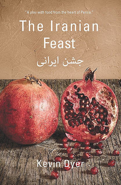 The Iranian Feast, Kevin Dyer