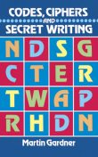 Codes, Ciphers and Secret Writing, Martin Gardner