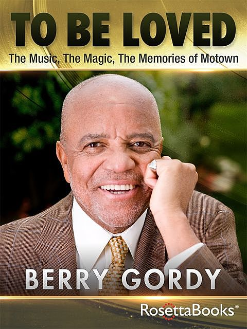 To Be Loved, Berry Gordy