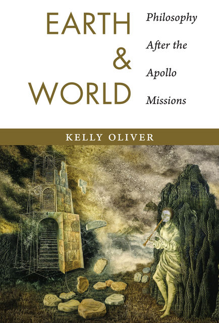 Earth and World, Kelly Oliver