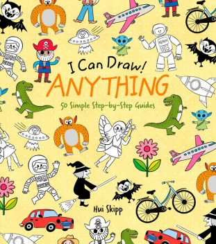 I Can Draw! Anything, William Potter