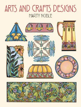 Arts and Crafts Designs, Marty Noble