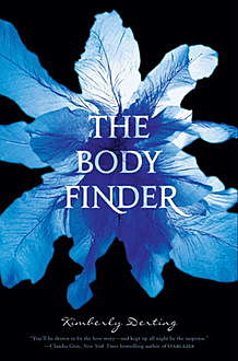 The Body Finder, Kimberly Derting