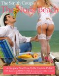 The Nude Beach, a Couple's First Time Nude in Public, The Smith Couple