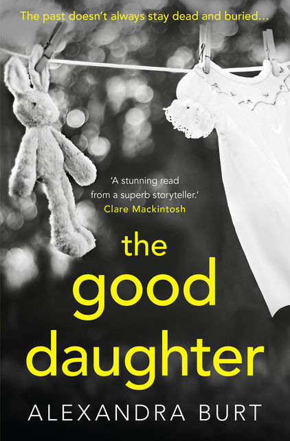The Good Daughter, Alexandra Burt