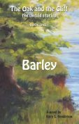 Barley: The Oak and the Cliff, Gary Henderson
