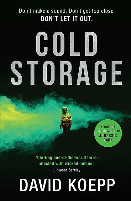 The Beginning: Cold Storage, David Koepp