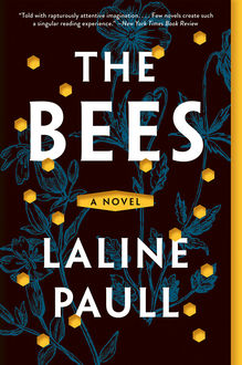 The Bees, Laline Paull