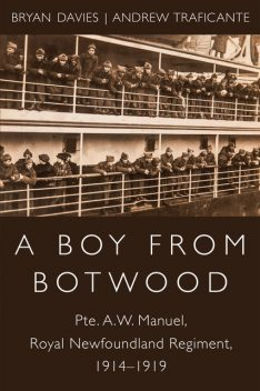 A Boy from Botwood, Bryan Davies, Andrew Traficante
