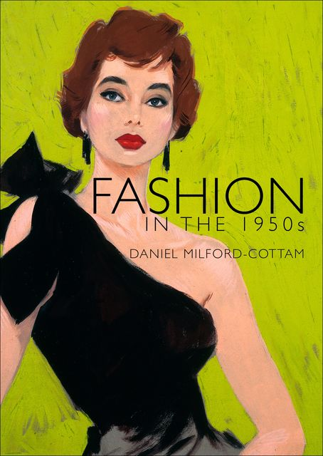 Fashion in the 1950s, Daniel Milford-Cottam