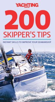 Yachting Monthly's 200 Skipper's Tips, Tom Cunliffe