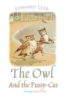 Owl and the Pussy-Cat, Edward LEAR