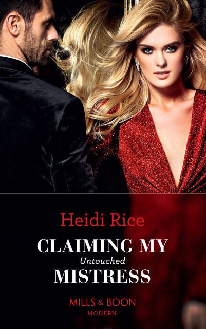 Claiming My Untouched Mistress, Heidi Rice