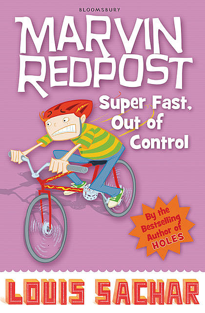 Marvin Redpost: Super Fast, Out of Control!, Louis Sachar
