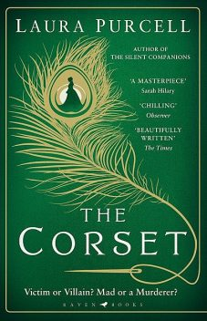 The Corset, Laura Purcell