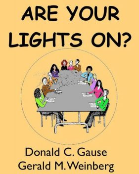 Are Your Lights On, Donald C, Gause, Gerald M, Weinberg