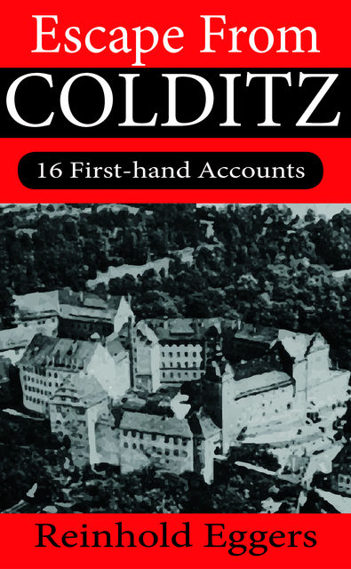 Escape from Colditz, Reinhold Eggers