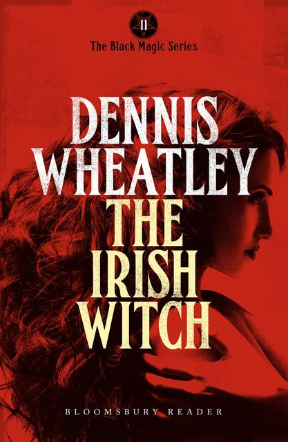 The Irish Witch, Dennis Wheatley