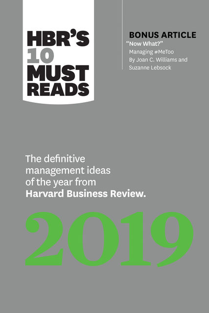 HBR's 10 Must Reads 2019, Harvard Business Review, Joan C.Williams, Marco Iansiti, Thomas H. Davenport, Michael Porter
