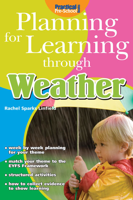 Planning for Learning through Weather, Rachel Sparks Linfield
