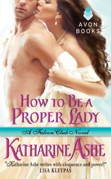 How to Be a Proper Lady, Katharine Ashe