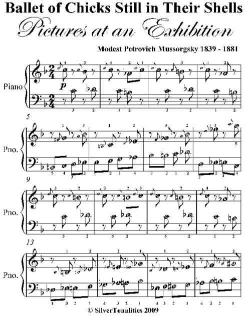 Ballet of Chicks Still in Their Shells Pictures at an Exhibition Easy Piano Sheet Music, Modest Petrovich Mussorgsky