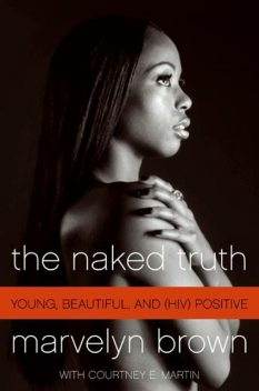 The Naked Truth, Courtney Martin, Marvelyn Brown