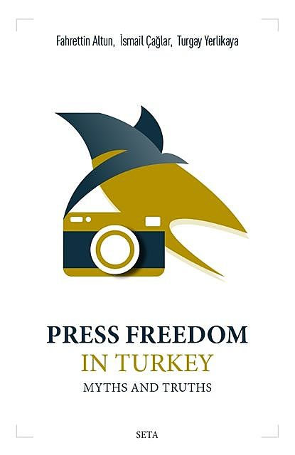 Press Freedom in Turkey, Fahrettin Altun, Turgay Yerlikaya, İsmail Çağlar