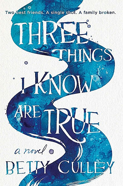 Three Things I Know Are True, Betty Culley