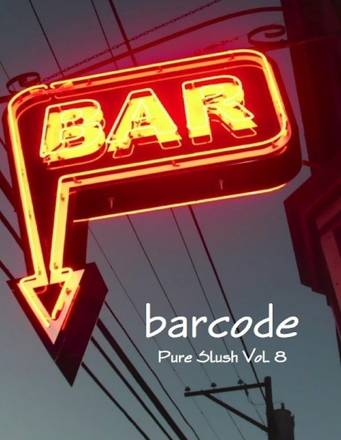 Barcode: Bar Stories Pure Slush Vol. 8, Pure Slush