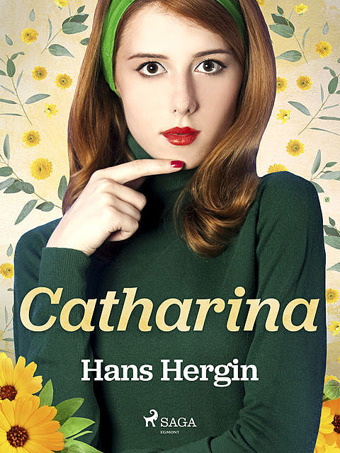 Catharina, Hans Hergin