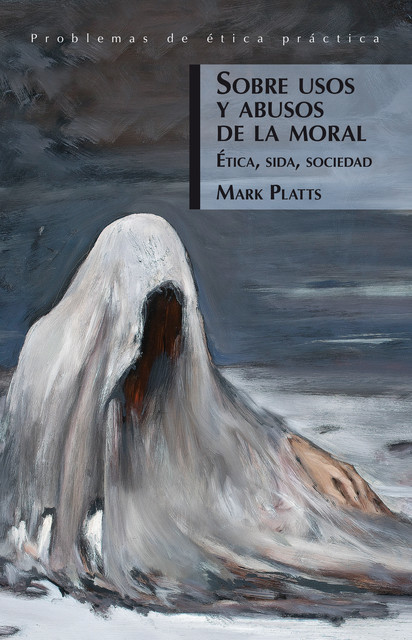 Sobre usos y abusos de la moral, Mark Platts