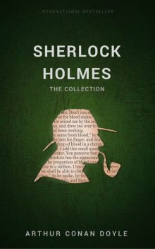 British Mystery Multipack Volume 5 – The Sherlock Holmes Collection: 4 Novels and 43 Short Stories + Extras (Illustrated), Arthur Conan Doyle