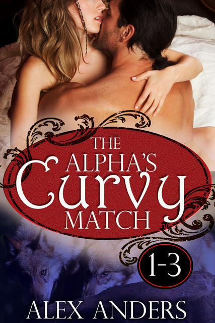 The Alpha's Curvy Match 1–3, Alex Anders