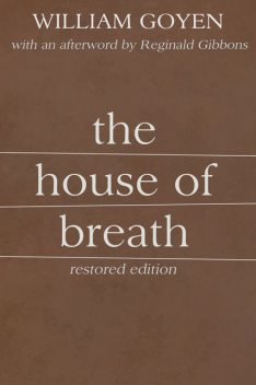 The House of Breath, William Goyen