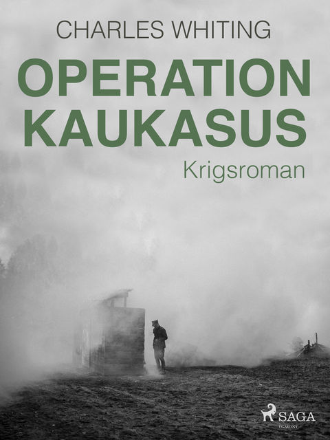 Operation Kaukasus, Charles Whiting