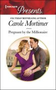 Pregnant by the Millionaire, Carole Mortimer