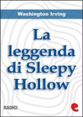 La Leggenda di Sleepy Hollow (The Legend of Sleepy Hollow), Washington Irving