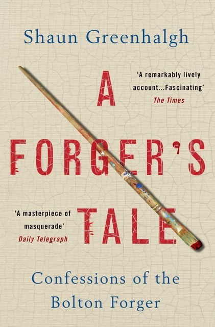 Forger's Tale, Shaun Greenhalgh