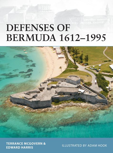 Defenses of Bermuda 1612–1995, Terrance McGovern, Edward C. Harris