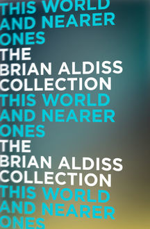 This World and Nearer Ones, Brian Aldiss