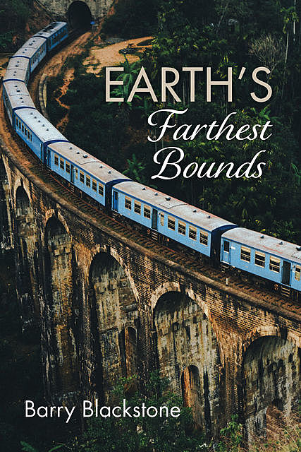 Earth's Farthest Bounds, Barry Blackstone