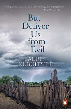 But Deliver Us from Evil, Lauri Kubuitsile