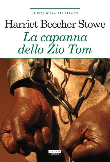 La capanna dello zio Tom, Harriet Beecher Stowe