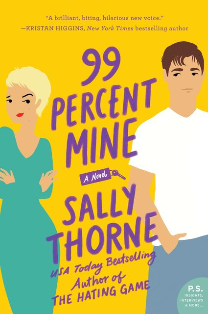 99 Percent Mine, Sally Thorne