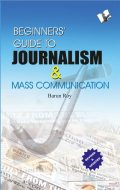Beginner's Guide to Journalism & Mass Communication, Barun Roy